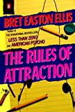The Rules of Attraction (Contemporary American Fiction) (0140112286) by Ellis, Bret Easton