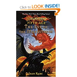 The Eve of the Maelstrom (Dragonlance: Fifth Age) by Jean Rabe