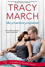 The Practice Proposal (Suddenly Smitten Book 1)