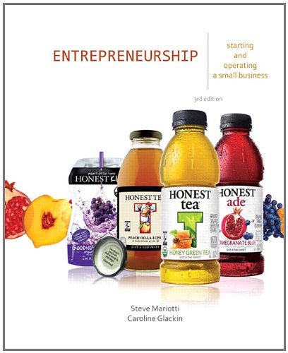 Entrepreneurship: Starting and Operating a Small Business (3rd Edition), Steve Mariotti, Caroline Glackin, 0132784084