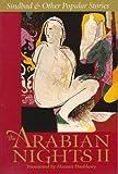 The Arabian Nights II: Sinbad and Other Popular Stories (Arabian Nights No. II) (v. 2)