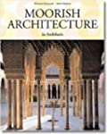 Moorish Architecture (Taschen 25th An...