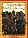 Happy Birthday, Martin Luther King Jr. (Scholastic Bookshelf)
