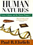 Human Natures: Genes, Cultures, and t...