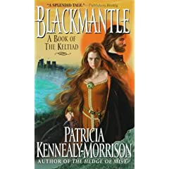 Blackmantle (Keltiad) by Patricia Kennealy-Morrison