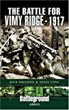 The Battle for Vimy Ridge 1917