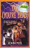 Tag You're Dead (Foul Play #2) (0140360530) by Peel, John
