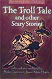 img - for The Troll Tale & Other Scary Stories book / textbook / text book