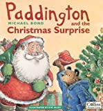 Paddington Bear and the Christmas Surprise (Paddington)