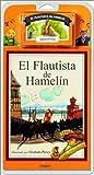 El Flautista de Hamelin / The Pied Piper of Hamelin - Libro y Cassette (Spanish Edition)