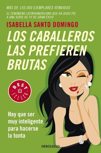 Los Caballeros Las Prefieren Brutas descarga pdf epub mobi fb2