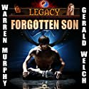 Legacy: Forgotten Son, Book 1 (       UNABRIDGED) by Warren Murphy, Gerald Welch Narrated by Rob Noble, Mike Lykins, Renea Wilson