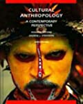 Cultural Anthropology: A Contemporary...