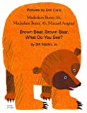 Brown Bear, Brown Bear, What Do You See? In Somali and English (English and Somali Edition)