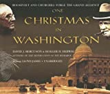 img - for One Christmas in Washington: Roosevelt And Churchill Forge the Grand Alliance book / textbook / text book