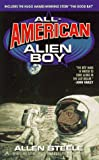 All American Alien Boy (0441004601) by Steele, Allen
