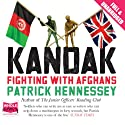 Kandak (       UNABRIDGED) by Patrick Hennessey Narrated by William Rycroft
