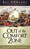 Out of the Comfort Zone (0882709437) by Comfort, Ray