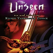 Sin and Salvation: The Unseen, Part 4 Audiobook by Richie Tankersley Cusick Narrated by Christine Williams