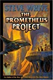 The Prometheus Project (141652097X) by White, Steve