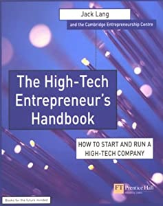 The High Tech Entrepreneurs Handbook for starting a company