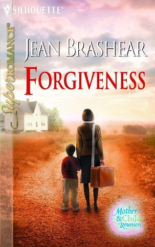 Image for Forgiveness: Mother & Child Reunion (Harlequin Superromance No. 1267)