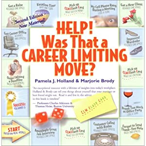Help! Was That a Career Limiting Move?