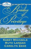 img - for Brides of Privilege (The Coltons) book / textbook / text book
