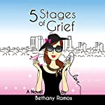 5 Stages of Grief | Bethany Ramos