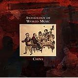 Anthology of World Music: China