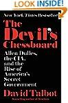 The Devil's Chessboard: Allen Dulles,...