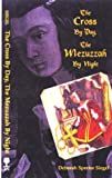 img - for The Cross by Day, Mezuzzah by Night book / textbook / text book