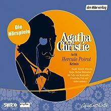 Acht Hercule Poirot Krimis Hörspiel von Agatha Christie Gesprochen von: Felix von Manteuffel, Friedhelm Ptok