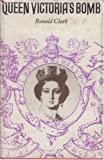 No Royalty A/C Queen Victoria Bomb (0224612735) by Clark, Ronald W.