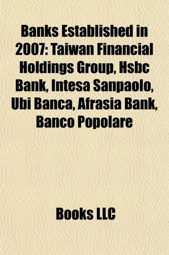 banks-established-in-2007-taiwan-financial-holdings-group-hsbc-bank-intesa-sanpaolo-ubi-banca-afrasi