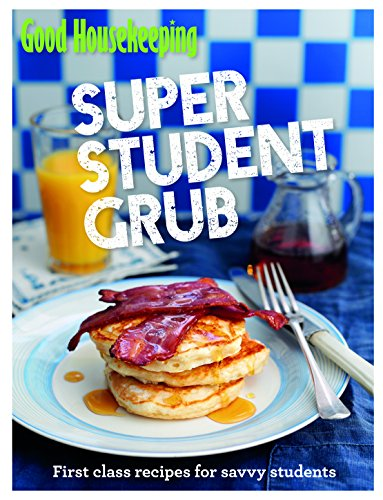 good-housekeeping-super-student-grub-first-class-recipes-for-savvy-students