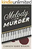 Melody for Murder: A Bertie Bigelow Mystery