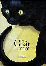 Mon chat à moi par  Delcourt