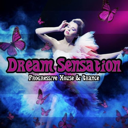 VA-Dream Sensation - Progressive House and Trance-(10049544)-WEB-2012-VA Download