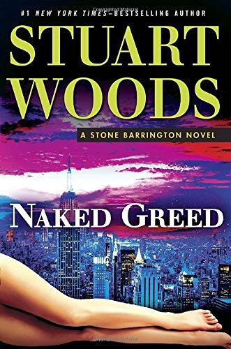 Naked Greed (A Stone Barrington Novel)