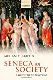 img - for Seneca on Society: A Guide to De Beneficiis book / textbook / text book
