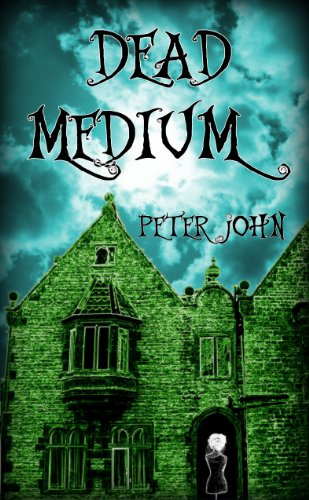 Dead Medium by Peter John ebook deal