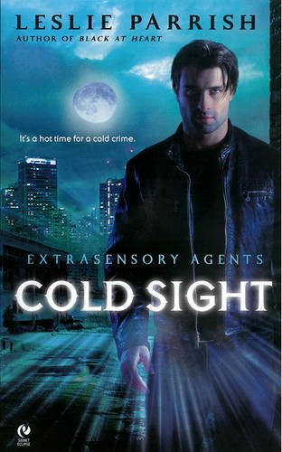 Image for Cold Sight: Extrasensory Agents (Extra Sensory Agents)