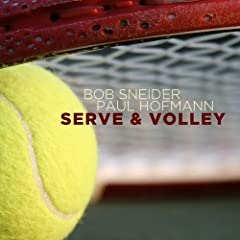Bob Sneider and Paul Hofmann Serve And Volley cover