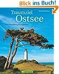 Traumziel Ostsee: Von Flensburg bis U...