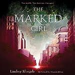 The Marked Girl | Lindsey Klingele