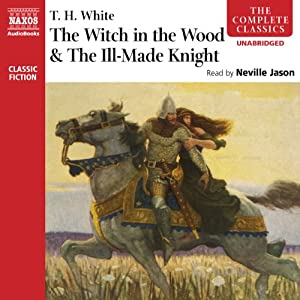'The Witch in the Wood' & 'The Ill-Made Knight' Audiobook