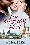 Her Russian Hero (International Romance Series Book 1)
