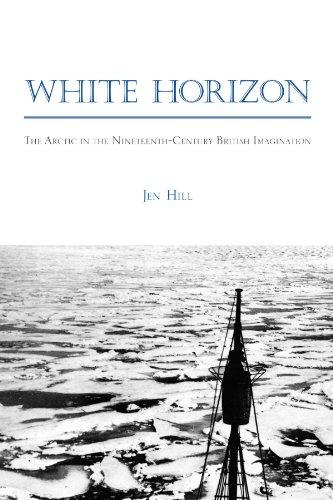 White Horizon: The Arctic in the Nineteenth-Century British Imagination (Studies in the Long Nineteenth Century) (SUNY Series, Studies in the Long Nineteenth Century)