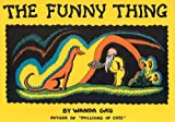The Funny Thing�� [FUNNY THING] [Hardcover]